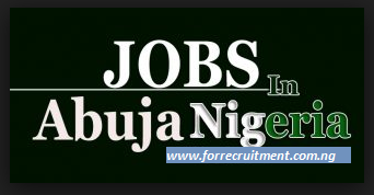 Job Vacancies in Abuja