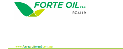 Forte Oil Plc Job Recruitment 2020