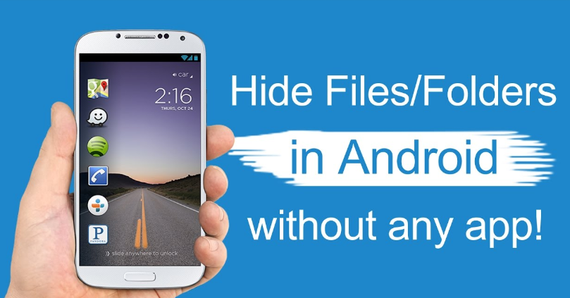 Hide / Unhide Files and Apps On Android Phones